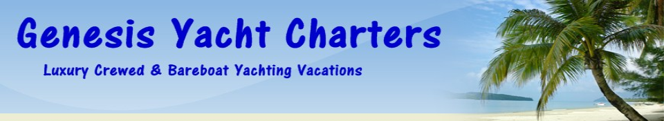 Your First & Only Choice For Luxury Crewed & Bareboat Vacations